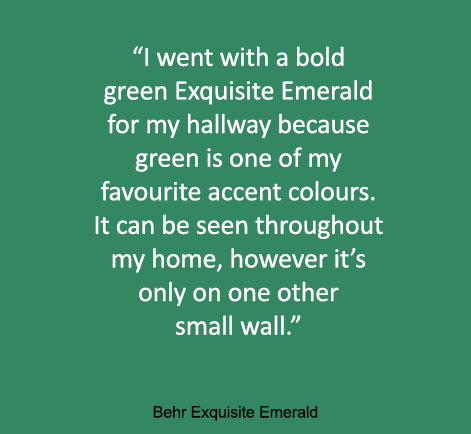 """I went with a bold green Exquisite Emerald 