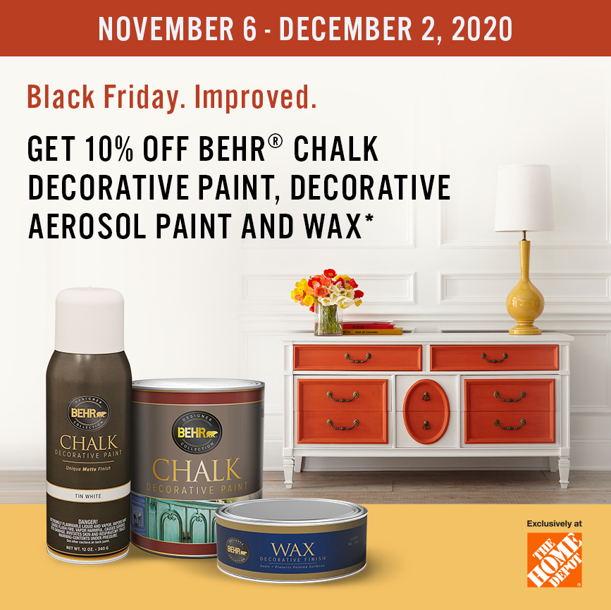 Black Friday Chalk Decorative products promo from November 6 to December 2, 2020 with painted dresser in the background