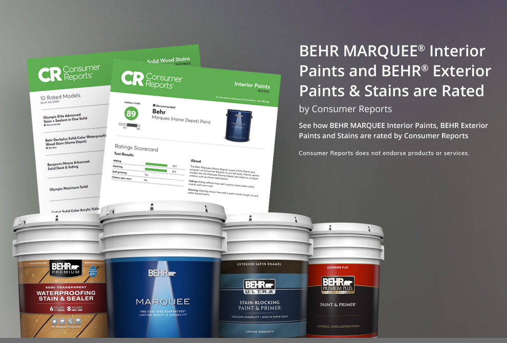Tablet view BEHR Paints & Stains are Rated by Consumer Reports