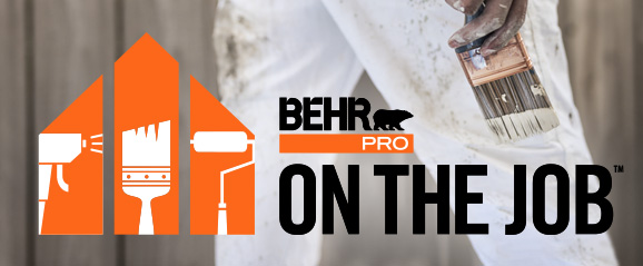 BEHR PRO ON THE JOB - customer testimonials